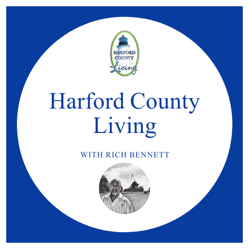 Harford County Living with Rich Bennett