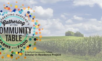 Gathering at the Community Table: Celebrating Harford's Farms and Food